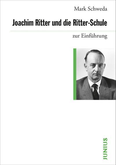 Joachim Ritter und die Ritter-Schule