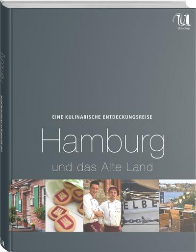 Eine kulinarische Entdeckungsreise Hamburg und das Alte Land
