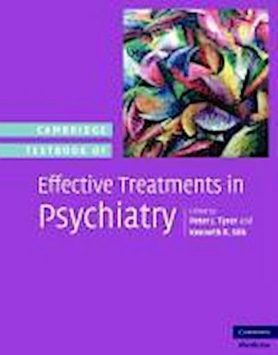 Cambridge Textbook of Effective Treatments in Psychiatry