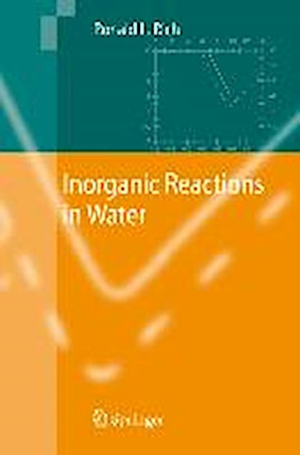 Inorganic Reactions in Water Ronald L. Rich
