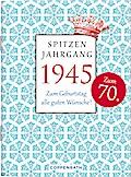 Spitzenjahrgang 1945: Zum Geburtstag all ...