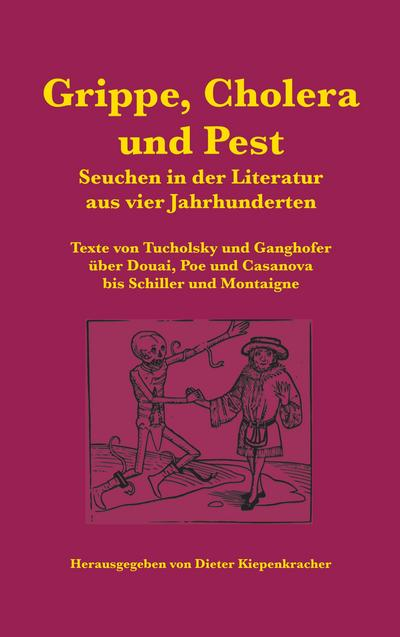 Grippe, Cholera und Pest