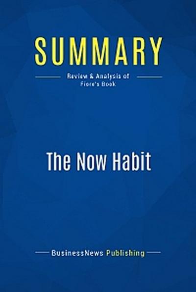 Summary: The Now Habit