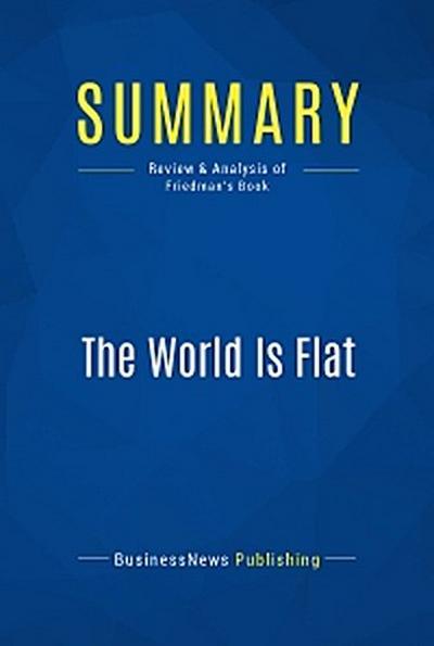 Summary: The World Is Flat