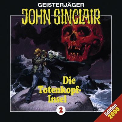 John Sinclair - Folge 2; Die Totenkopf-Insel. Hörspiel. Hörspiel; Geisterjäger John Sinclair; Deutsch; Spieldauer 47 Min, 13 Tracks
