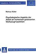 Psychologische Aspekte Der Arbeit an Numerisch Gesteuerten Werkzeugmaschinen