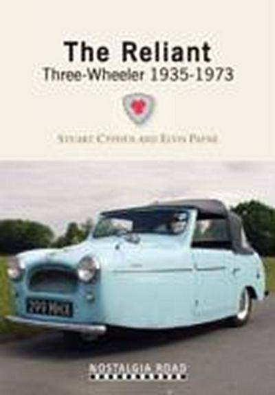 The Reliant Three Wheeler 1935-1973