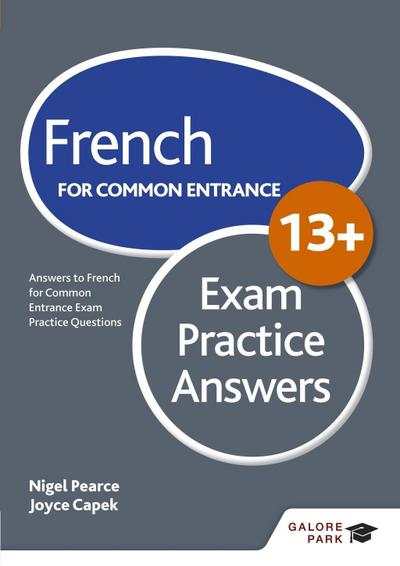 French for Common Entrance 13+ Exam Practice Answers