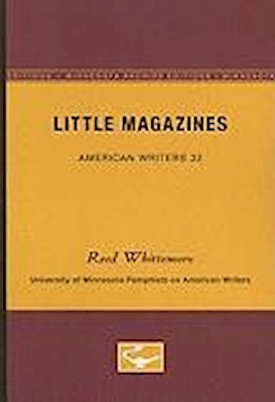 Little Magazines - American Writers 32: University of Minnesota Pamphlets on American Writers