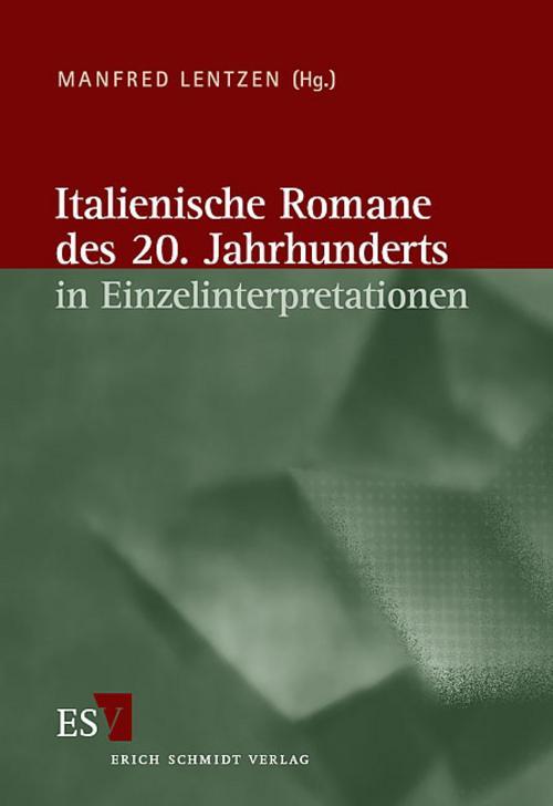 Italienische Romane des 20. Jahrhunderts in Einzelinterpreta ... 9783503079629