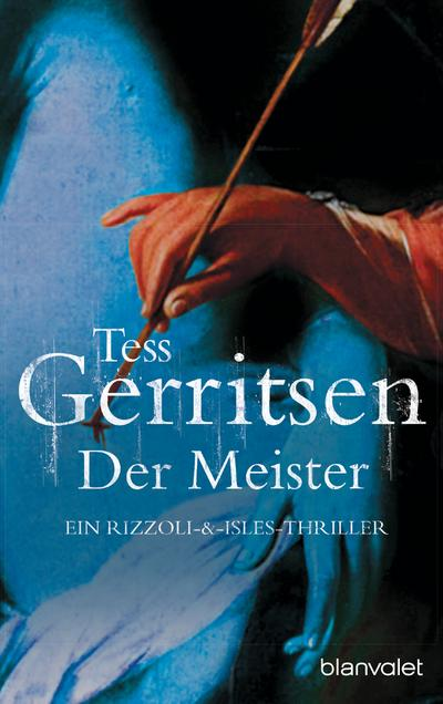 Der Meister: Ein Rizzoli-&-Isles-Thriller (Rizzoli-&-Isles-Serie, Band 2)
