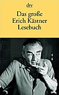 Das große Erich Kästner Lesebuch