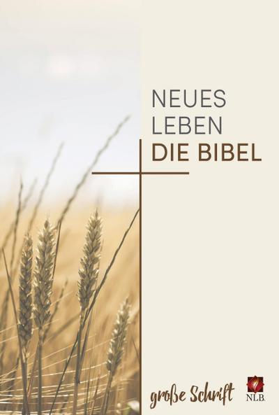 Neues Leben. Die Bibel in großer Schrift, Hardcover
