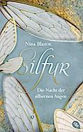 Silfur - Die Nacht der silbernen Augen; Ill. v. Horstschäfer, Felicitas; Deutsch; 12 Illustr.