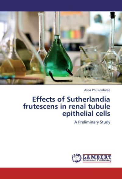 Effects of Sutherlandia frutescens in renal tubule epithelial cells