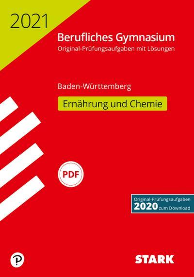 STARK Abiturprüfung Berufliches Gymnasium 2021 - Ernährung und Chemie - Baden-Württemberg