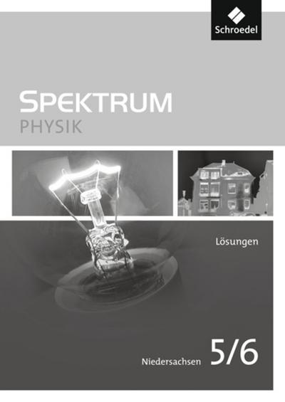 Spektrum Physik -5 / 6. Lösungen. Niedersachsen