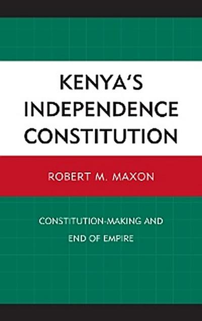 Kenya's Independence Constitution