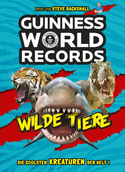Guinness World Records Wilde Tiere; Hrsg. v. Guinness World Records Ltd.; Übers. v. Ehrhardt, Karin/Schmidt-Wussow, Susanne; Deutsch; durchg. farb. Fotos