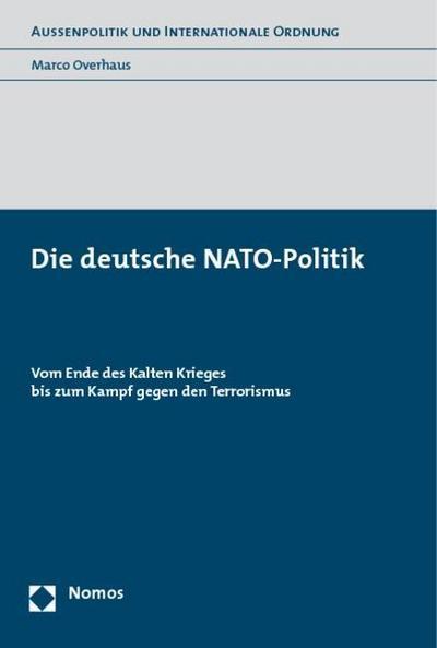 Die deutsche NATO-Politik