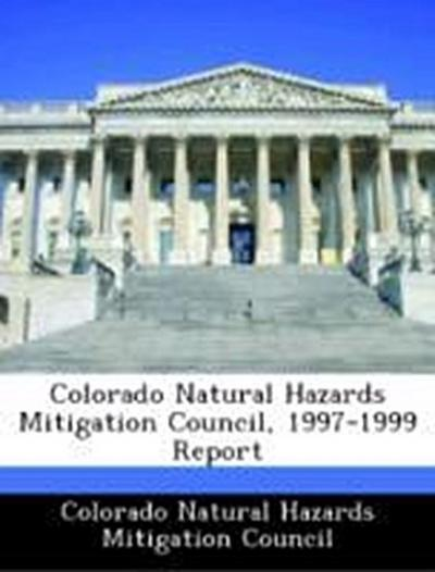 Colorado Natural Hazards Mitigation Council: Colorado Natura