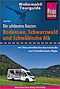 Reise Know-How Wohnmobil-Tourguide Bodensee, Schwarzwald und Schwäbische Alb  (mit Oberschwäbischer Barockstraße und Württembergischem Allgäu)