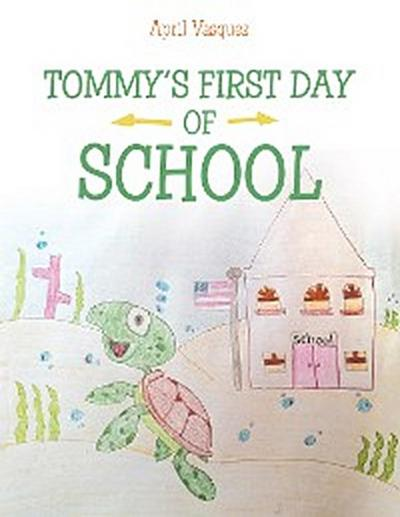 Tommy's First Day of School
