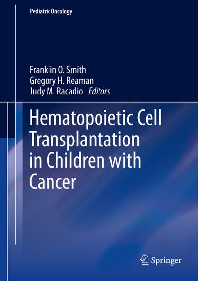 Hematopoietic Cell Transplantation in Children with Cancer