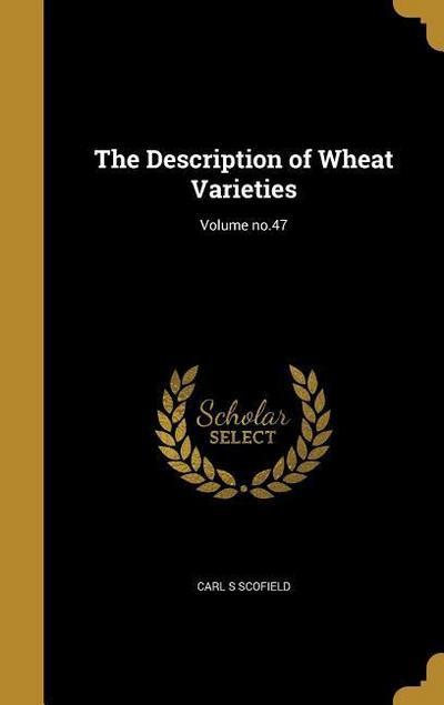 DESCRIPTION OF WHEAT VARIETIES