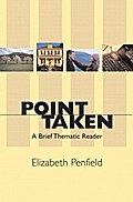 Point Taken: A Brief Thematic Reader [Taschenbuch] by Penfield, Elizabeth
