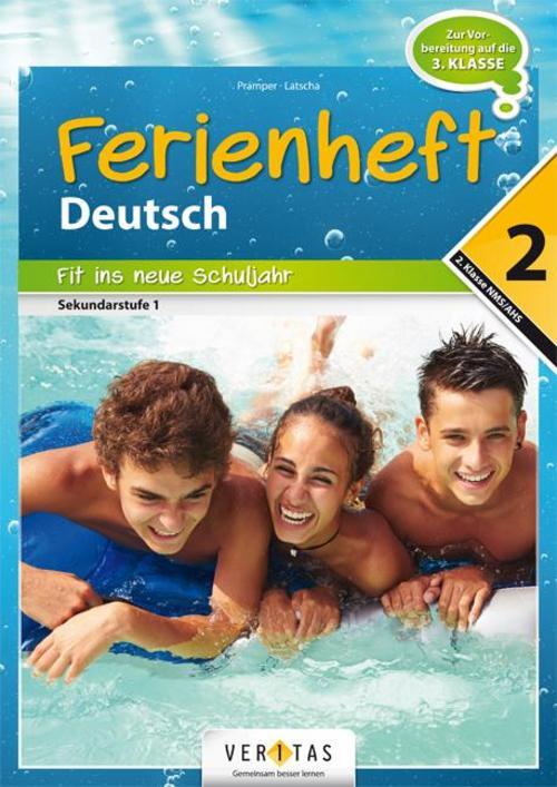 Deutschstunde nach der 2. Klasse: Fit ins neue Schuljahr NMS / AHS, Wolfgan ...