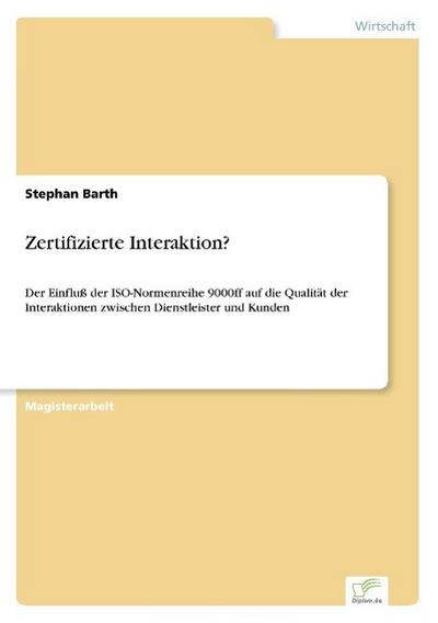 Zertifizierte Interaktion?
