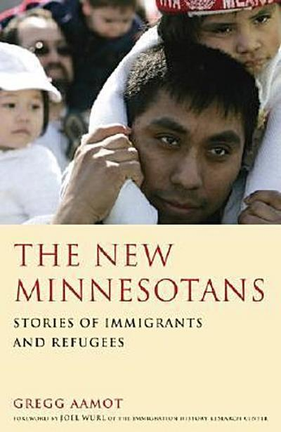 The New Minnesotans: Stories of Immigrants and Refugees