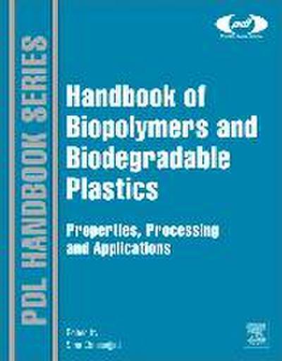 Handbook of Biopolymers and Biodegradable Plastics