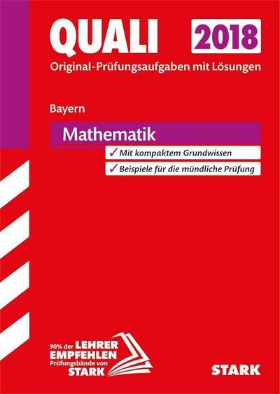 Original-Prüfungen Quali Mittelschule - Mathematik 9. Klasse - Bayern