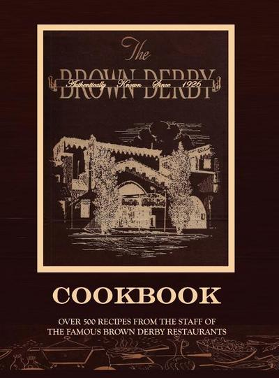 The Brown Derby Cookbook