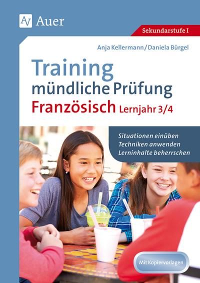 Training mündliche Prüfung Französisch Lernjahr 3/4