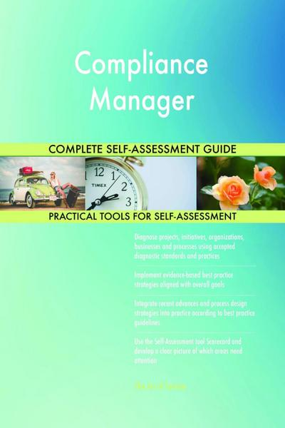 Compliance Manager Complete Self-Assessment Guide