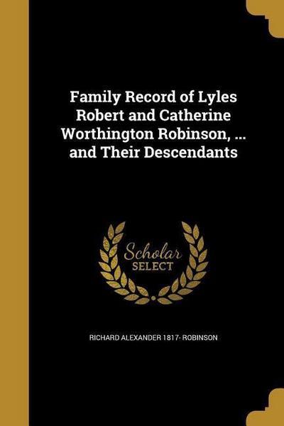 FAMILY RECORD OF LYLES ROBERT