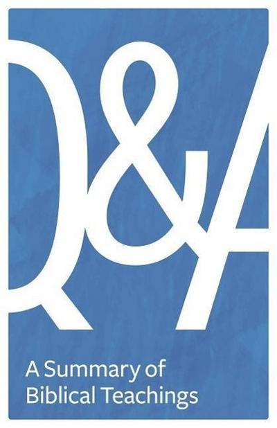 Q&A: A Summary of Biblical Teachings