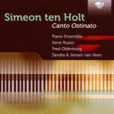 Simeon Ten Holt: Canto Ostinat