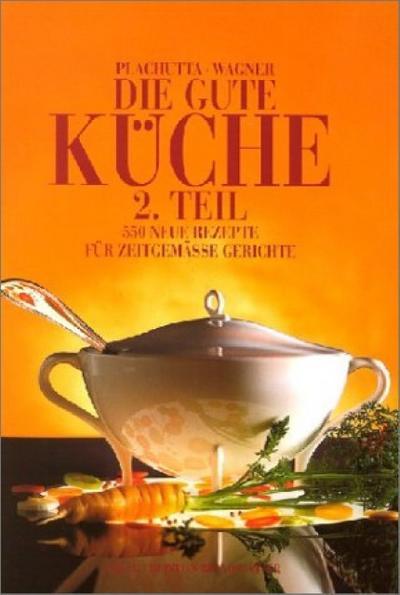 Die gute Küche 2