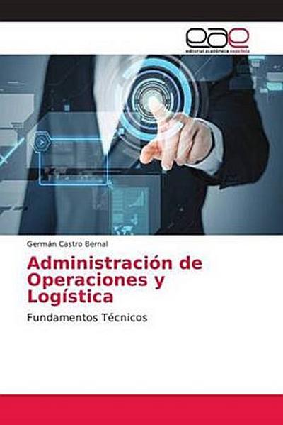 Administración de Operaciones y Logística