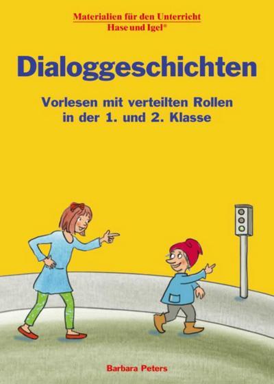Dialoggeschichten: Vorlesen mit verteilten Rollen in der 1. und 2. Klasse