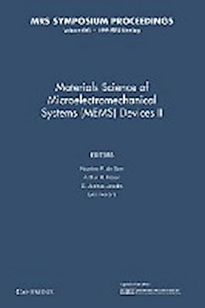 Materials Science of Microelectromechanical Systems (Mems) Devices II: Volume 605