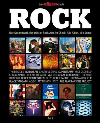 Rock-Acts im Check 02. Ein Eclipsed-Buch.