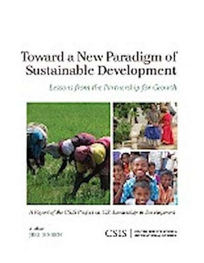 Toward a New Paradigm of Sustainable Development: Lessons from the Partnership for Growth
