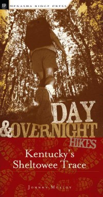 Day & Overnight Hikes: Kentucky's Sheltowee Trace