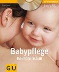 Babypflege Schritt für Schritt (Inkl. DVD) (G ...