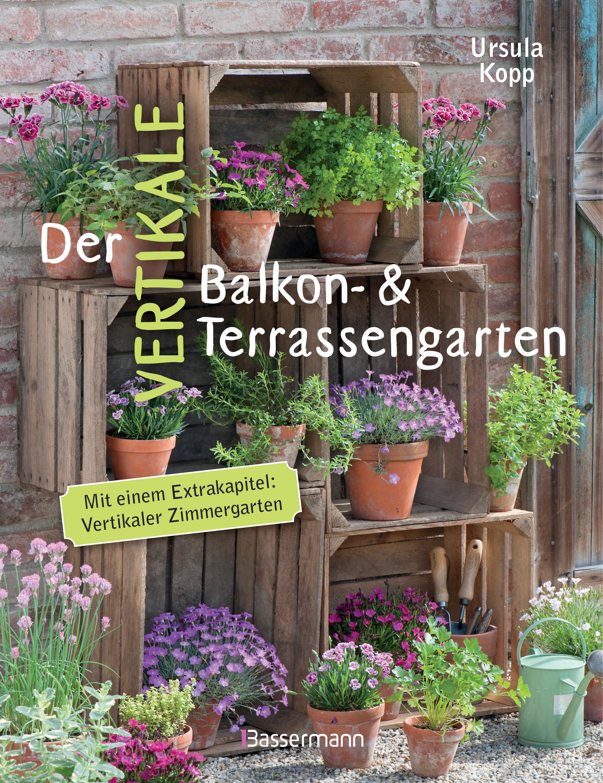 Der vertikale Balkon- und Terrassengarten